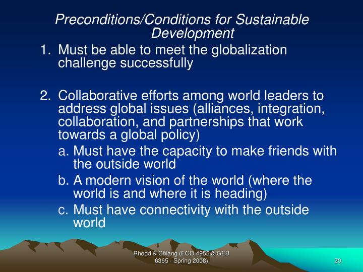 Preconditions/Conditions for Sustainable Development