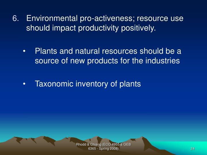 Environmental pro-activeness; resource use should impact productivity positively.