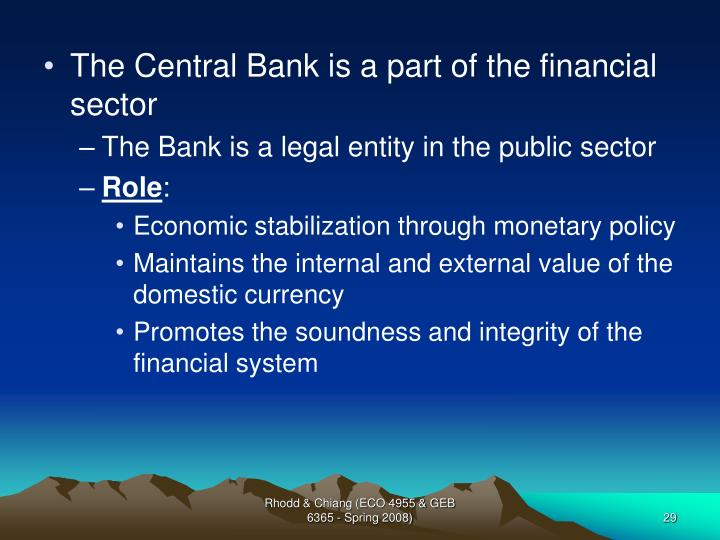 The Central Bank is a part of the financial sector