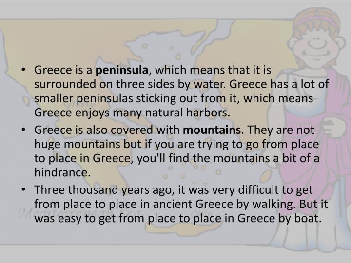 Greece is a