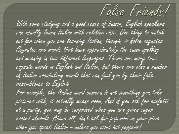 False Friends!