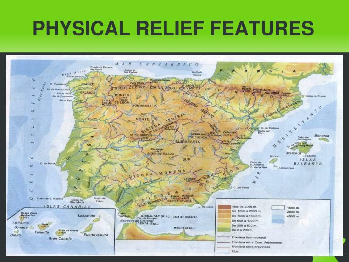 PHYSICAL RELIEF FEATURES