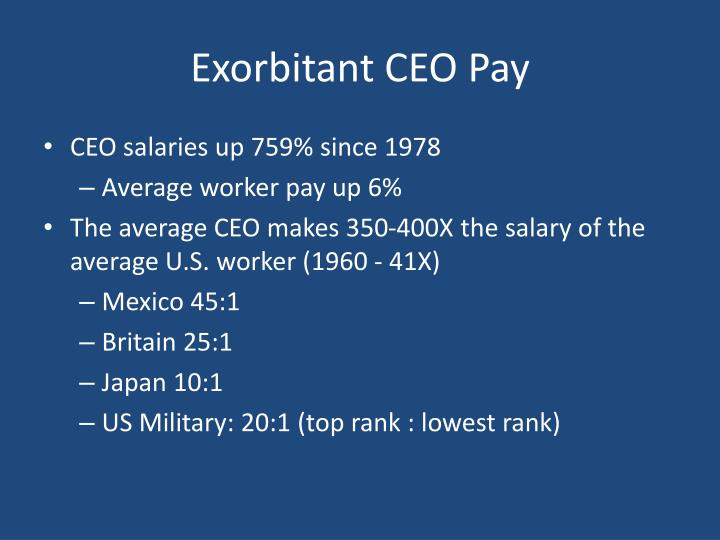 Exorbitant CEO Pay