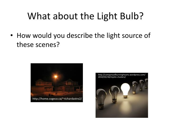 What about the Light Bulb?