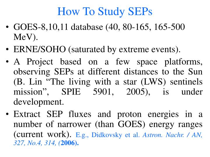 How To Study SEPs