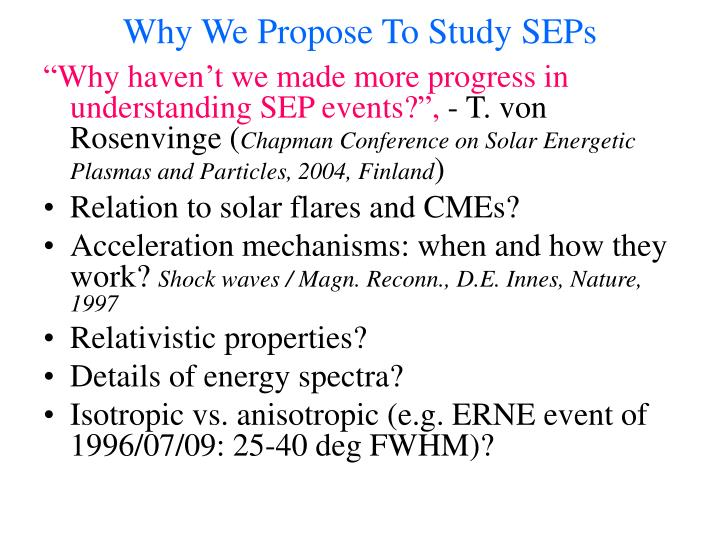 Why we propose to study seps
