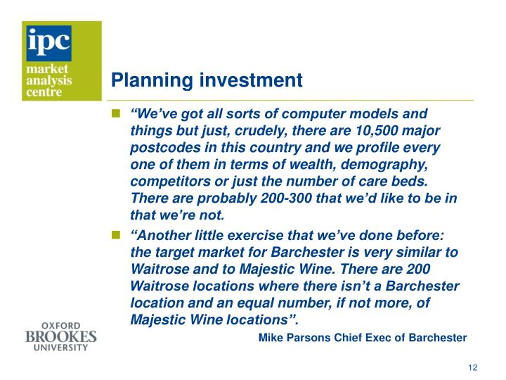 Planning investment