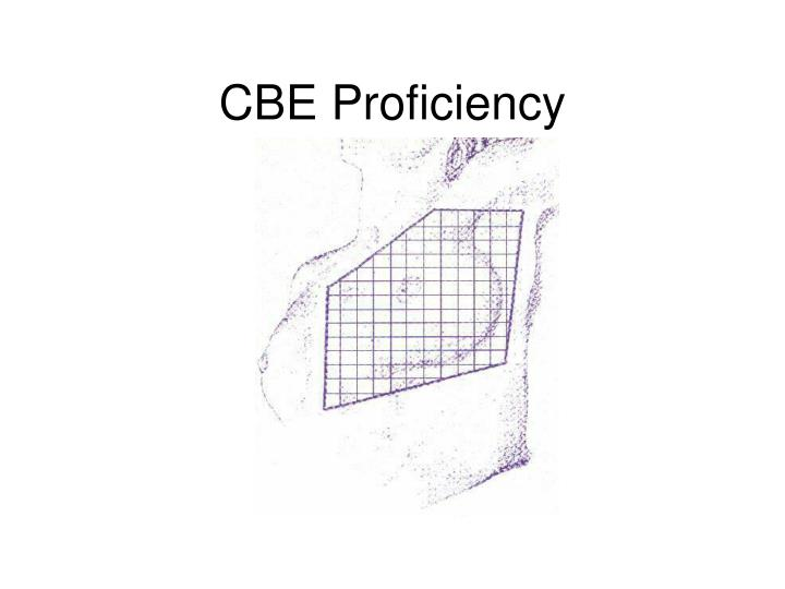 CBE Proficiency