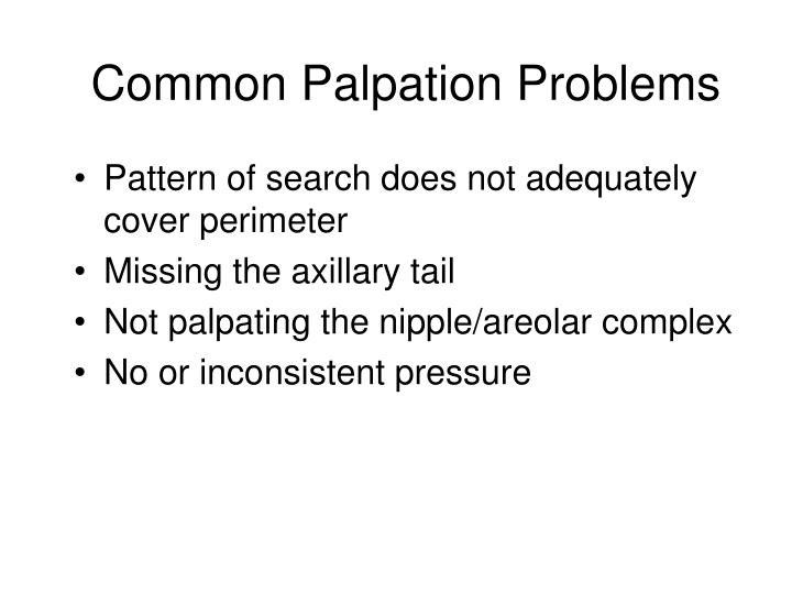 Common Palpation Problems