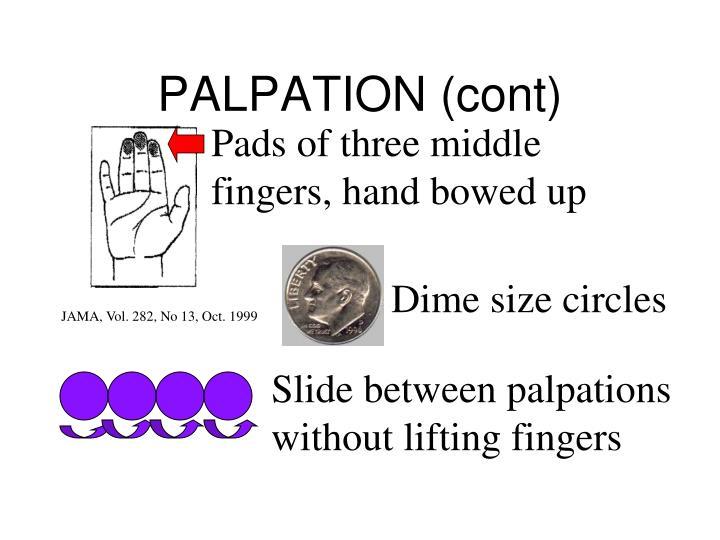 PALPATION (cont)