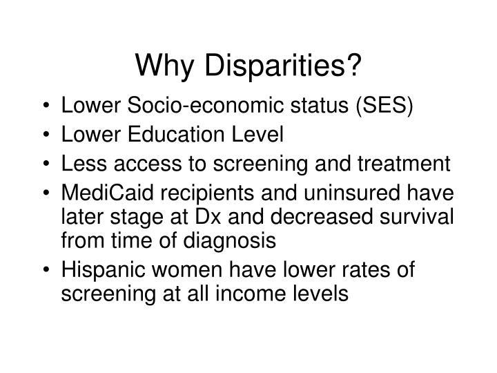 Why Disparities?
