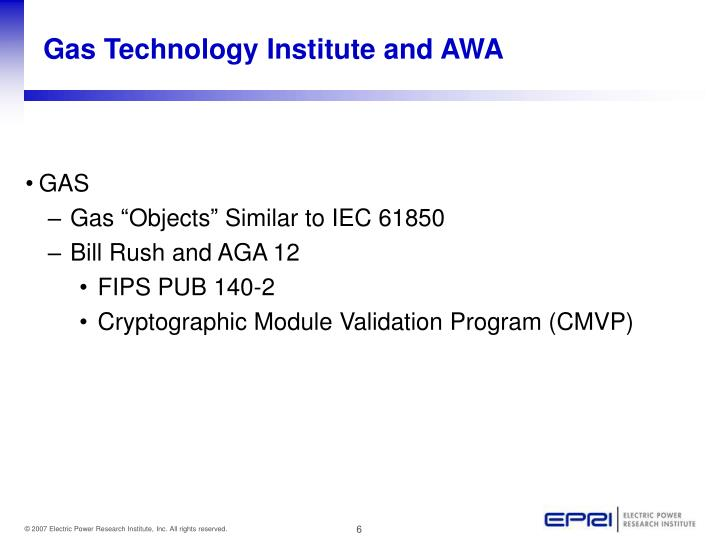 Gas Technology Institute and AWA