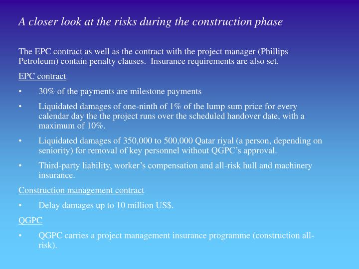 A closer look at the risks during the construction phase