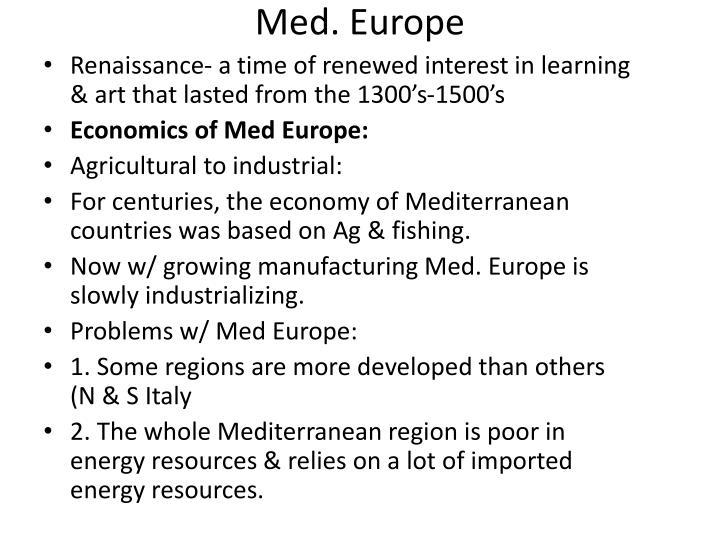 Med. Europe