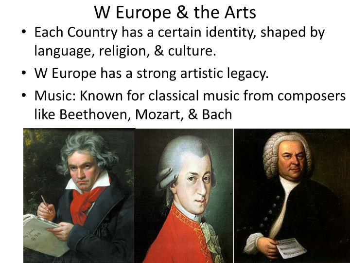 W Europe & the Arts