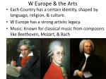 w europe the arts