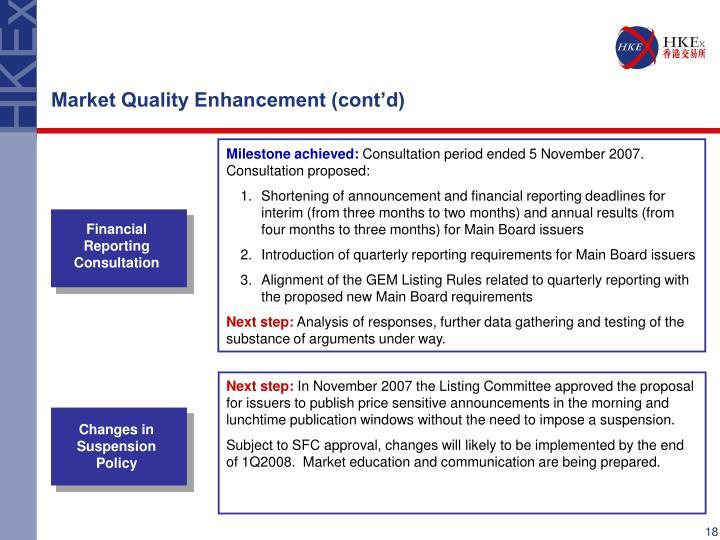 Market Quality Enhancement (cont'd)