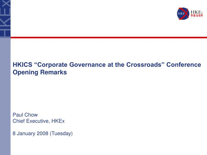 """HKICS """"Corporate Governance at the Crossroads"""" Conference"""