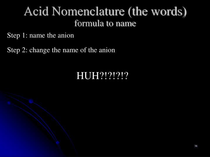 Acid Nomenclature (the words)