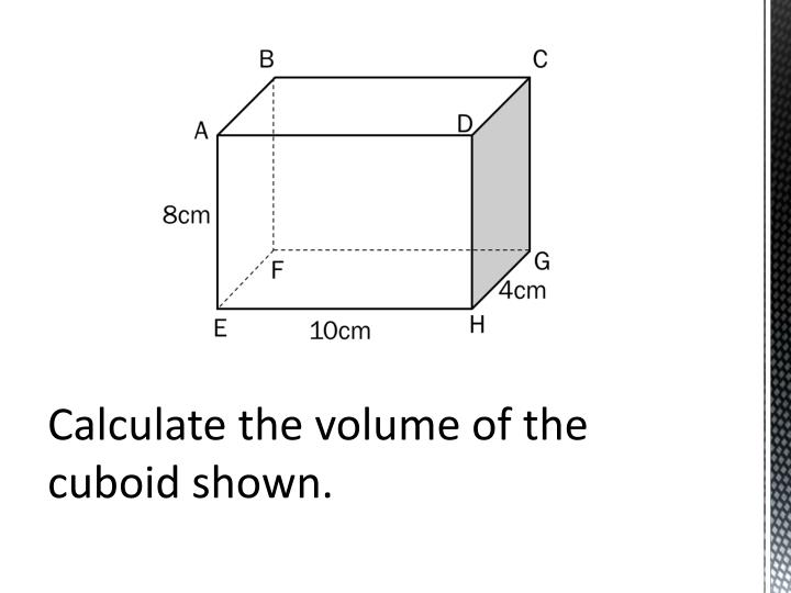 Calculate the volume of the cuboid shown.