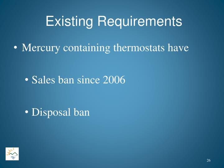 Existing Requirements