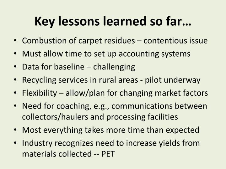 Key lessons learned so far…