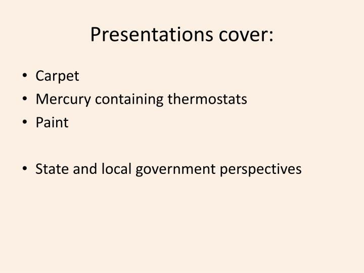 Presentations cover: