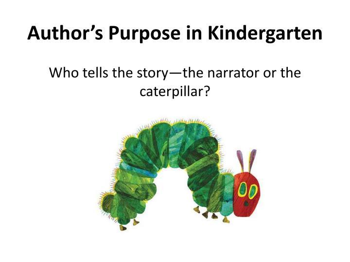 Author's Purpose in Kindergarten