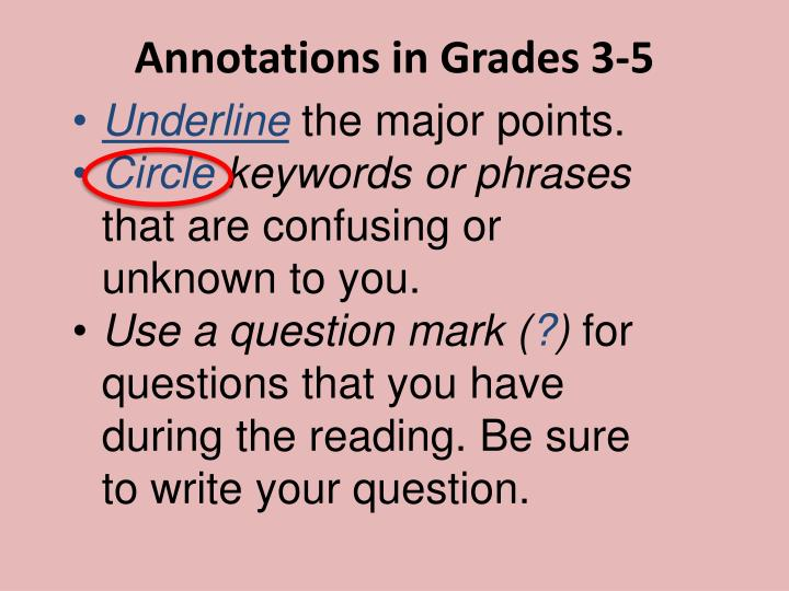 Annotations in Grades 3-5