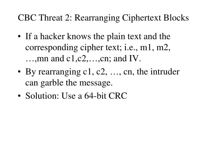 CBC Threat 2: Rearranging Ciphertext Blocks