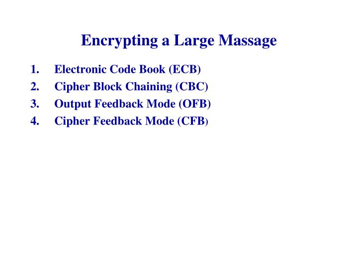 Encrypting a large massage