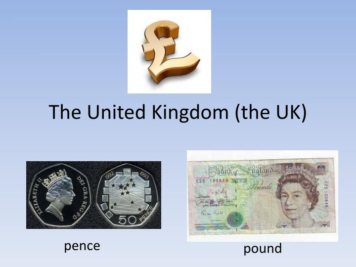 The united kingdom the uk