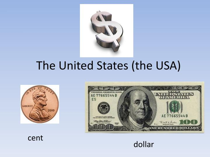 The united states the usa