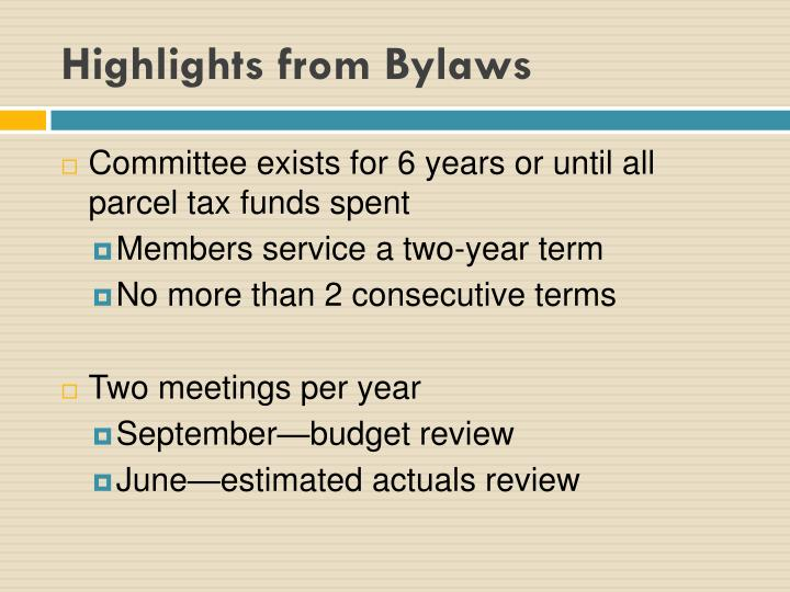 Highlights from Bylaws
