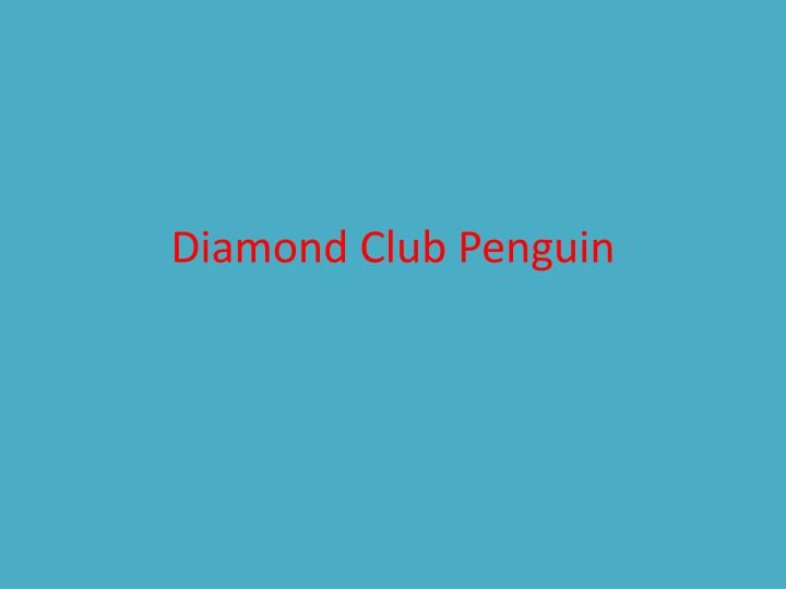 diamond club penguin