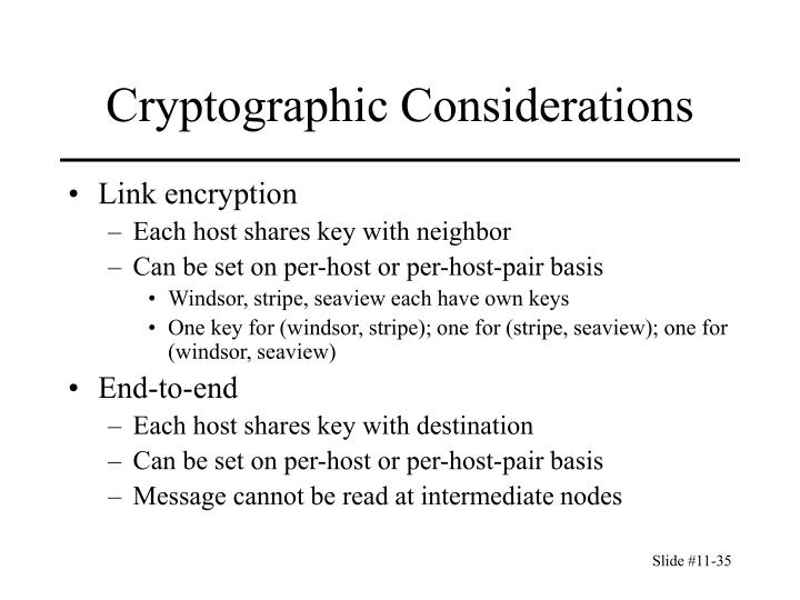 Cryptographic Considerations