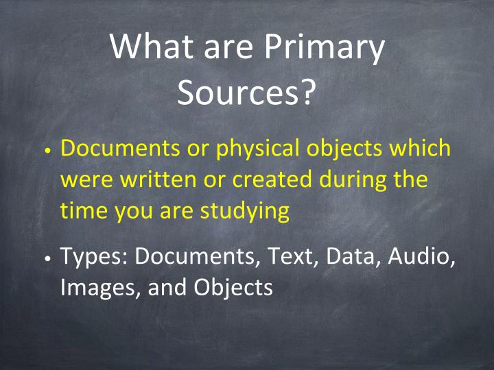 What are Primary Sources?