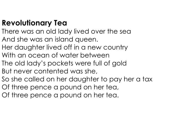 Revolutionary Tea