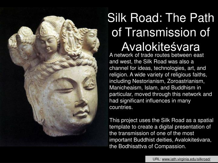 Silk Road: The Path of Transmission of Avalokiteśvara