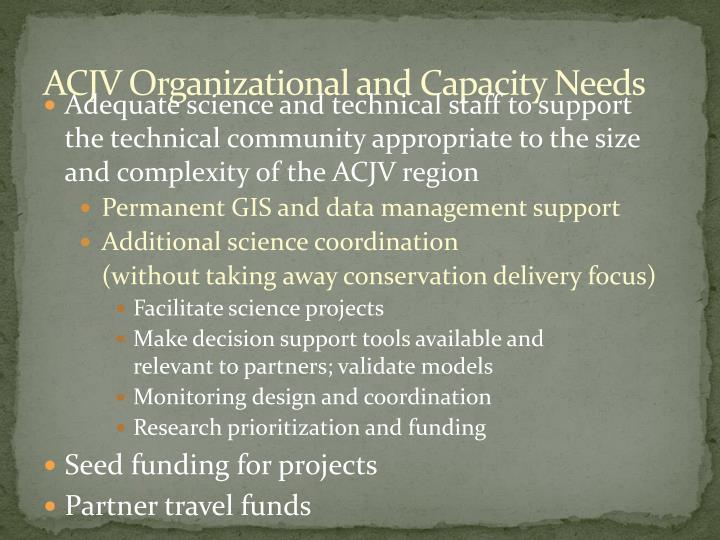 ACJV Organizational and Capacity Needs