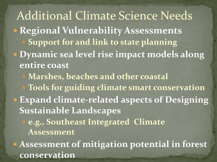 Additional Climate Science Needs