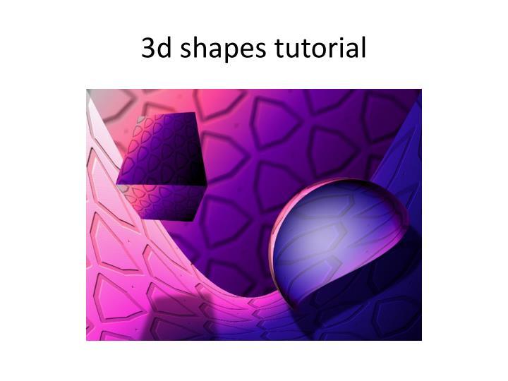 3d shapes tutorial