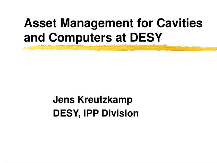 asset management for cavities and computers at desy