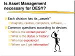 is asset management necessary for desy