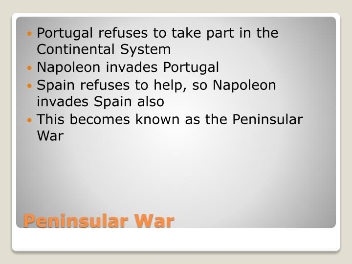Portugal refuses to take part in the Continental System