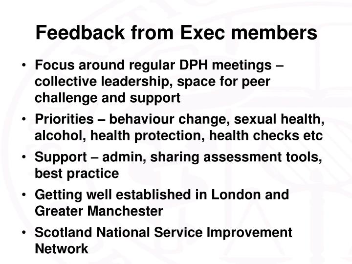 Feedback from Exec members