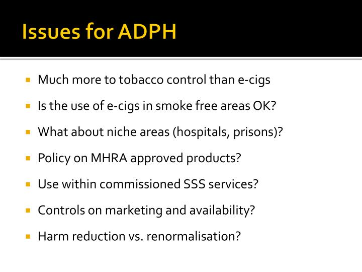 Issues for ADPH