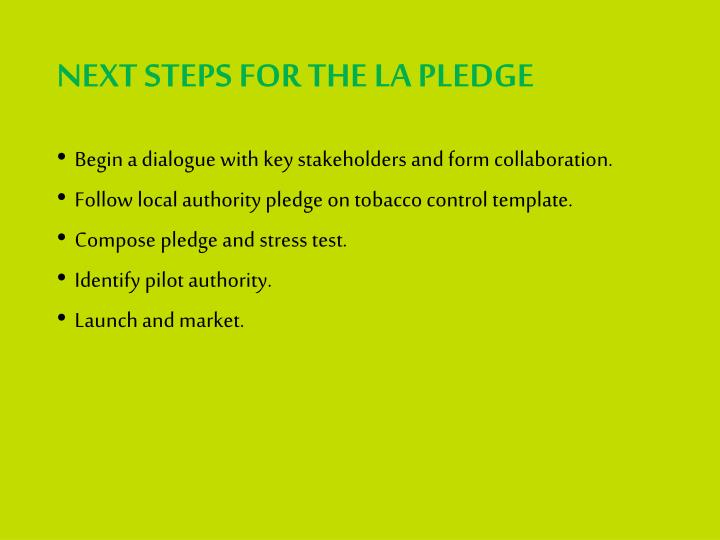 NEXT STEPS FOR THE LA PLEDGE