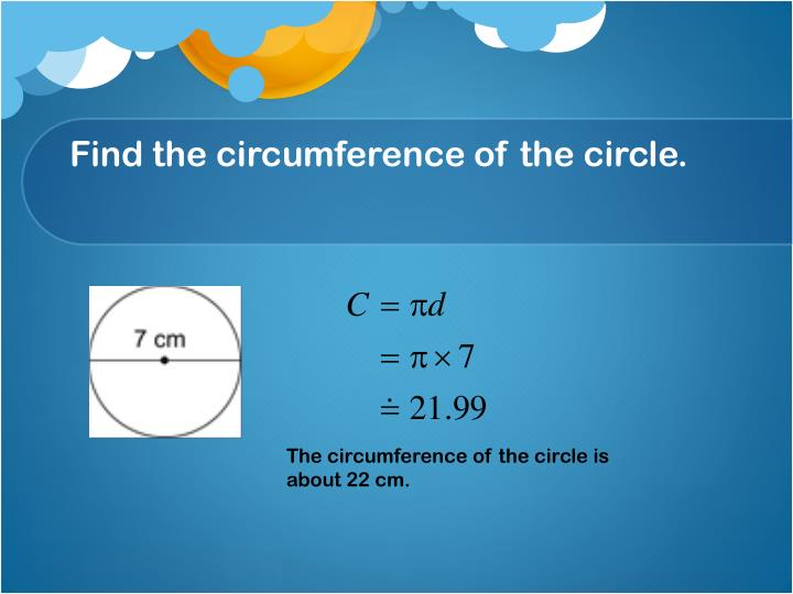 Find the circumference of the circle.