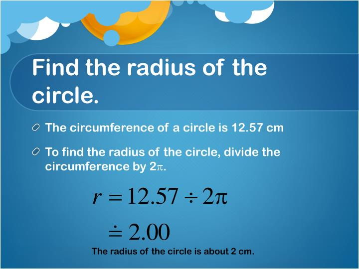 Find the radius of the circle.